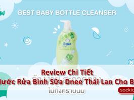 》Review Chi Tiết Nước Rửa Bình Sữa Dnee Thái《