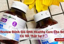 》Review Đánh Giá DHA Healthy Care Cho Bé Của Úc《